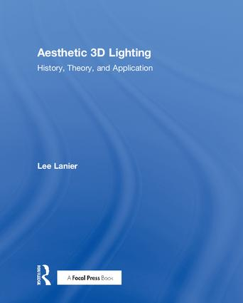 Aesthetic 3D Lighting: History, Theory, and Application book cover