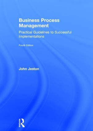 Business Process Management: Practical Guidelines to Successful Implementations book cover