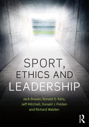 Sport, Ethics and Leadership: 1st Edition (Paperback) book cover