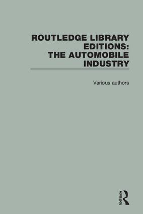 Routledge Library Editions: The Automobile Industry book cover
