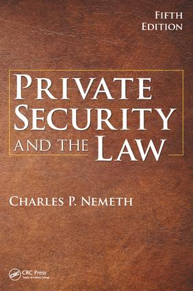 Private Security and the Law book cover