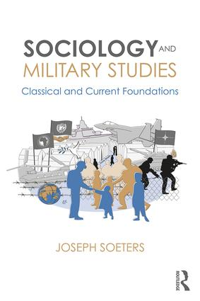 Sociology and Military Studies: Classical and Current Foundations book cover