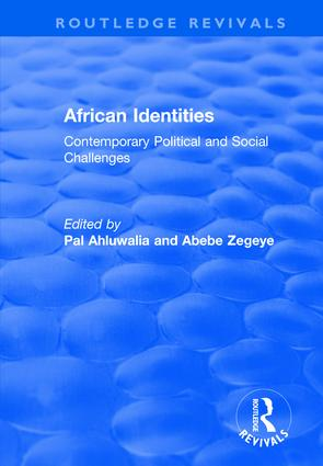 African Identities: Contemporary Political and Social Challenges: Contemporary Political and Social Challenges, 1st Edition (Hardback) book cover