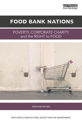 Food Bank Nations: Poverty, Corporate Charity and the Right to Food book cover
