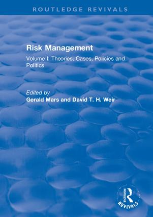 Risk Management: Volume I: Theories, Cases, Policies and Politics, 1st Edition (Hardback) book cover