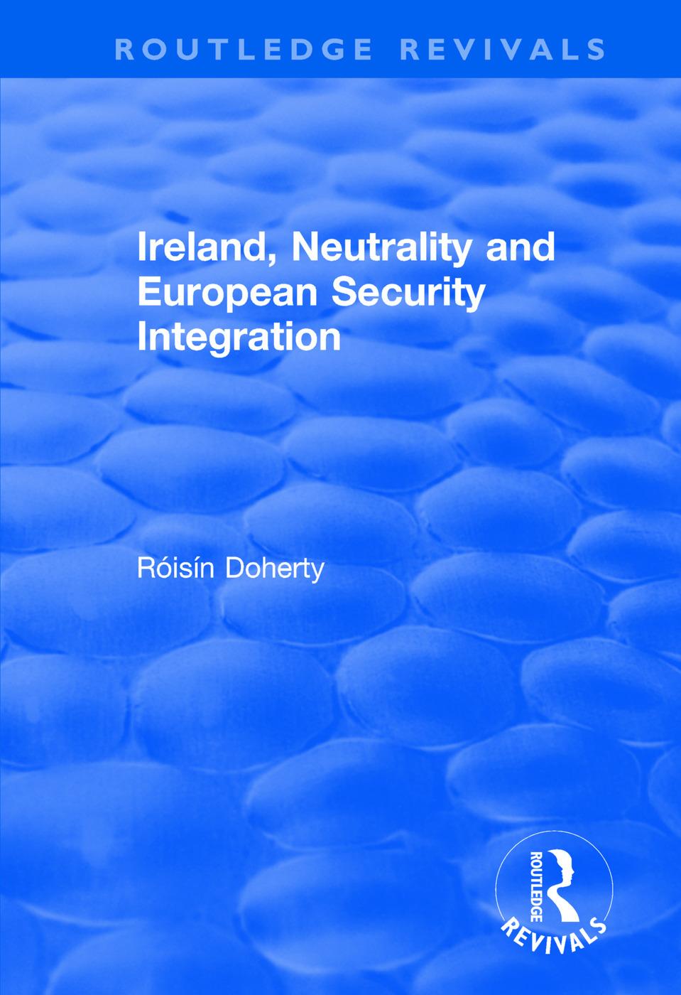Ireland, Neutrality and European Security Integration