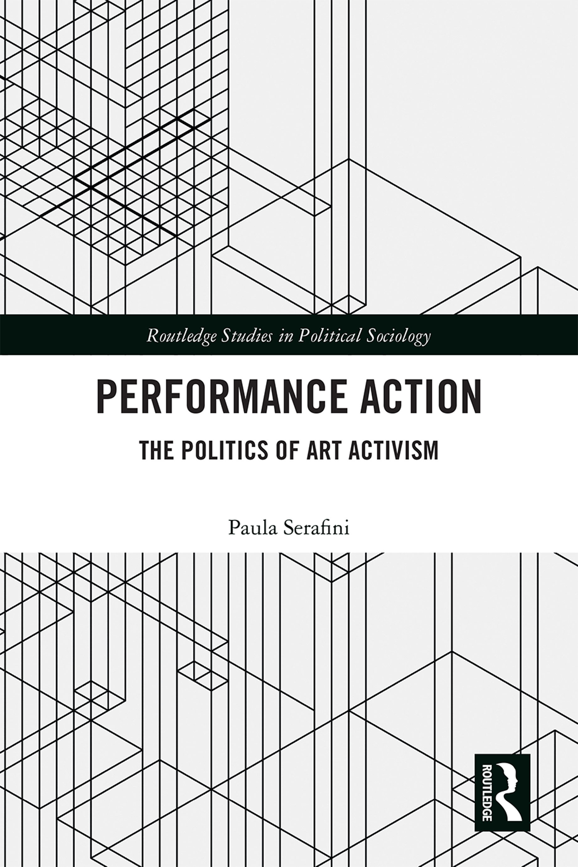 Performance Action: The Politics of Art Activism book cover