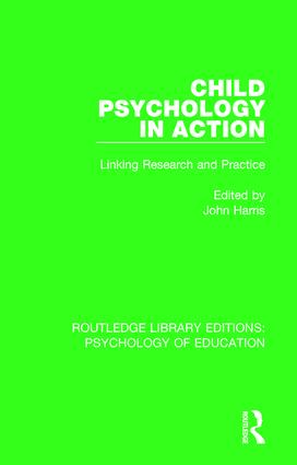 Child Psychology in Action: Linking Research and Practice book cover