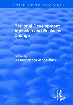 Regional Development Agencies and Business Change: 1st Edition (Hardback) book cover
