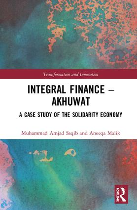 Integral Finance – Akhuwat: A Case Study of the Solidarity Economy, 1st Edition (Hardback) book cover