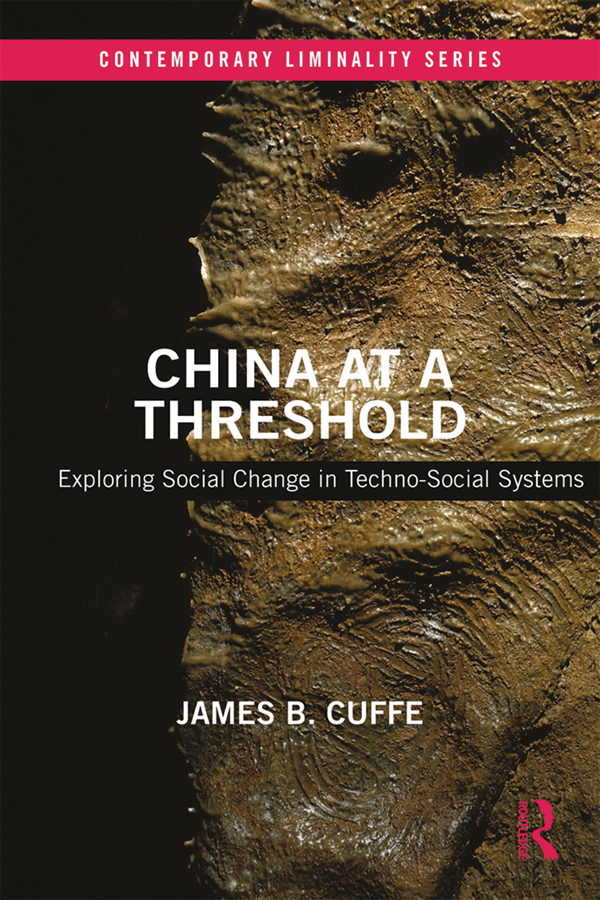 China at a Threshold: Exploring Social Change in Techno-Social Systems book cover