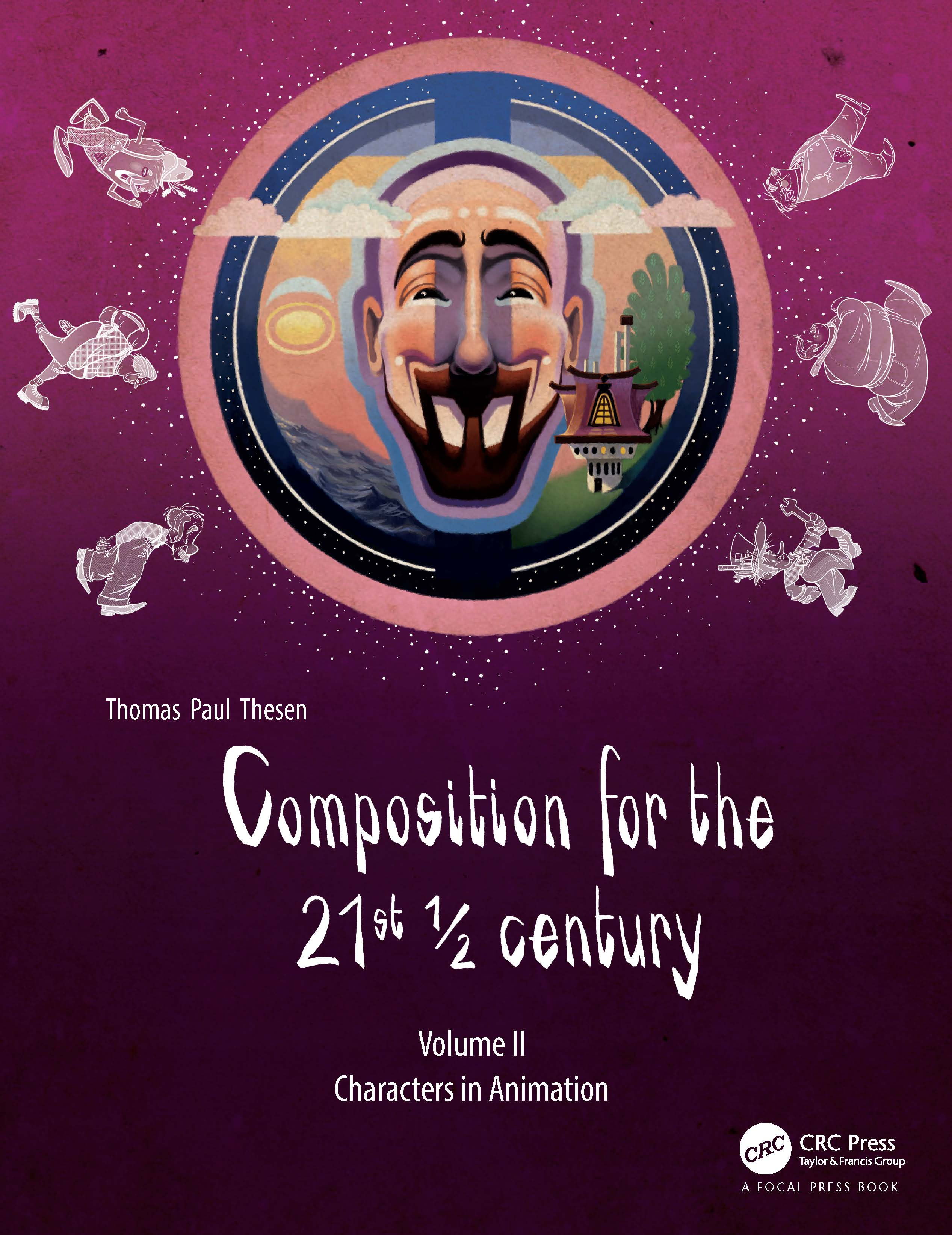 Composition for the 21st ½ century, Vol 2: Characters in Animation book cover