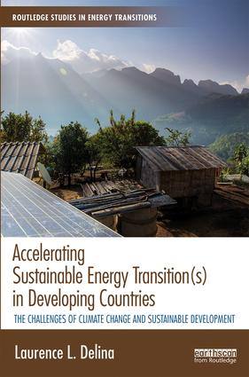 Accelerating Sustainable Energy Transition(s) in Developing Countries: The challenges of climate change and sustainable development book cover