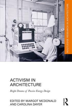 Activism in Architecture: Bright Dreams of Passive Energy Design book cover