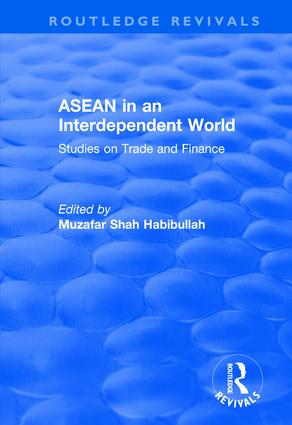 ASEAN in an Interdependent World: Studies in an Interdependent World: Studies in an Interdependent World, 1st Edition (Hardback) book cover