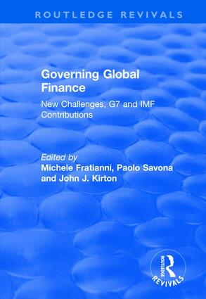 Governing Global Finance: New Challenges, G7 and IMF Contributions, 1st Edition (Hardback) book cover