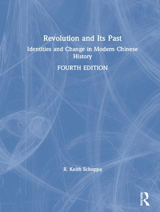 Revolution and Its Past: Identities and Change in Modern Chinese History book cover