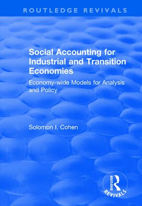 Social Accounting for Industrial and Transition Economies: 1st Edition (Hardback) book cover