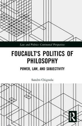 Foucault's Politics of Philosophy: Power, Law, and Subjectivity book cover