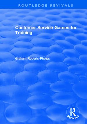 Customer Service Games for Training: 1st Edition (Hardback) book cover
