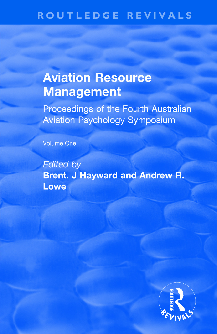 Aviation Resource Management: Proceedings of the Fourth Australian Aviation Psychology Symposium: v. 1