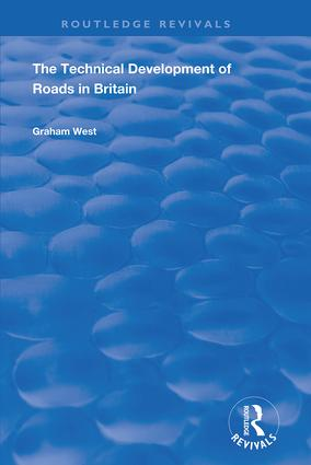The Technical Development of Roads in Britain