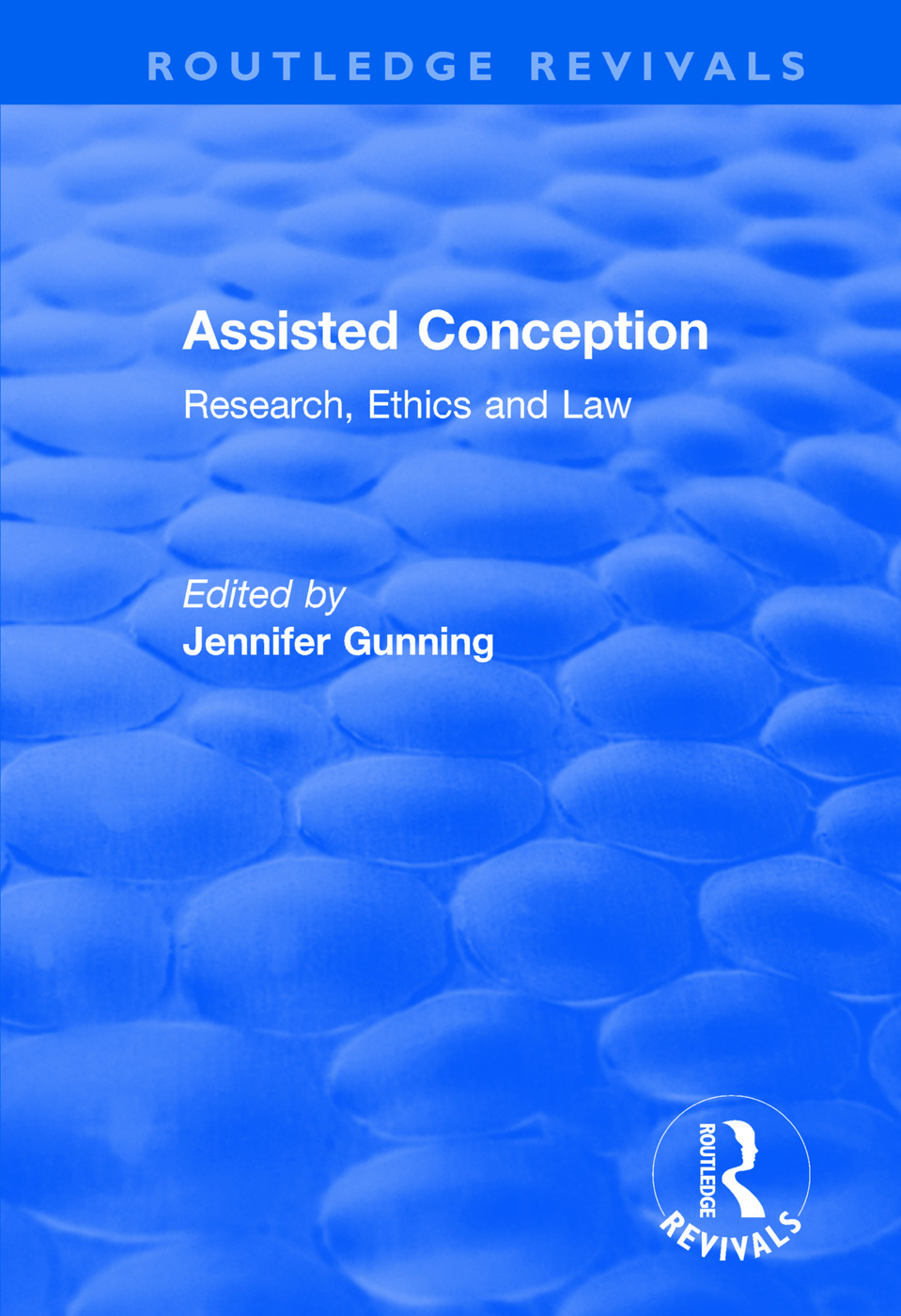 Assisted Conception: Research, Ethics and Law