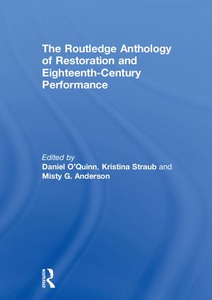 The Routledge Anthology of Restoration and Eighteenth-Century Performance book cover