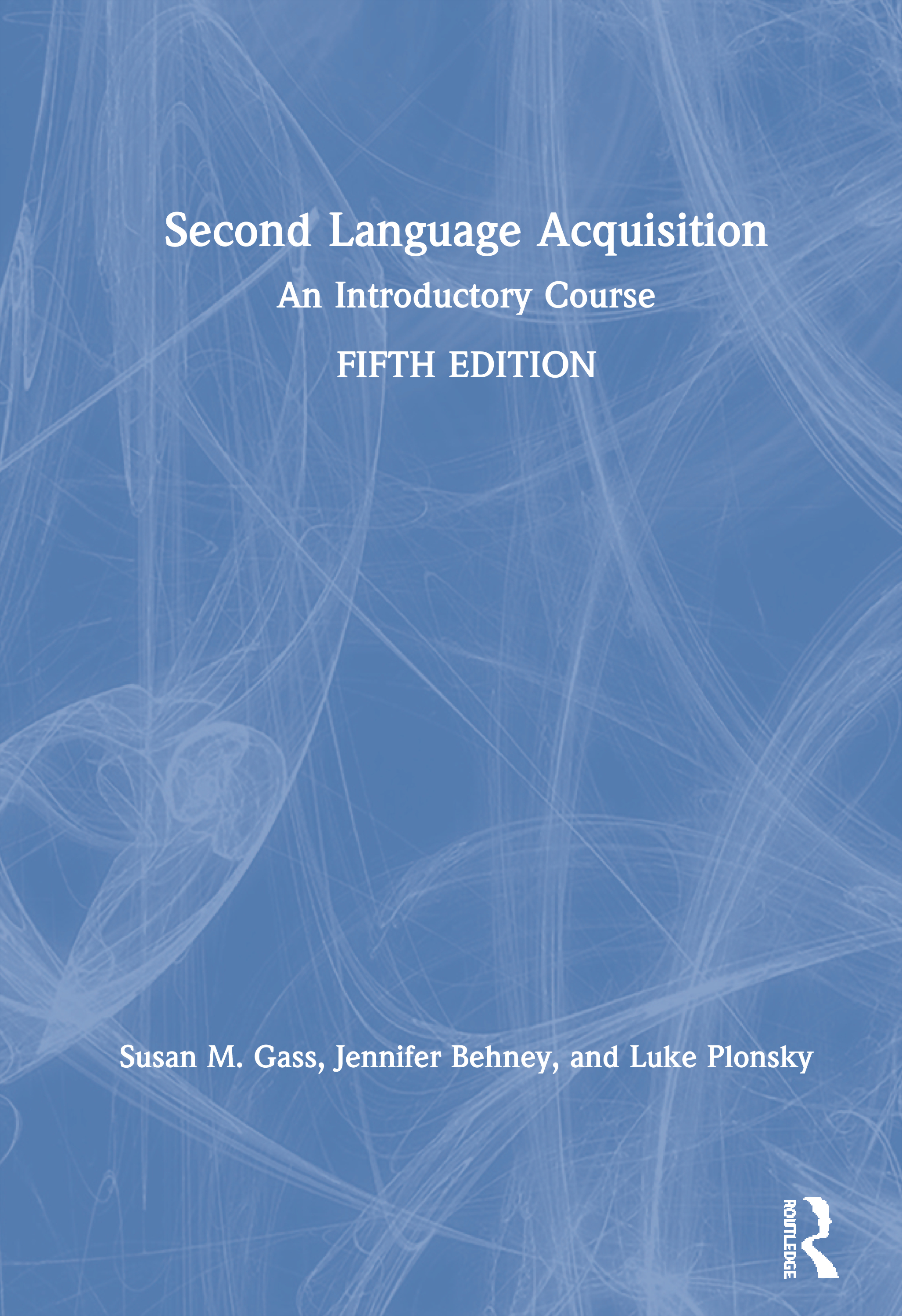 Second Language Acquisition: An Introductory Course, 5th Edition, 5th Edition (Paperback) book cover