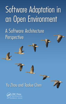 Software Adaptation in an Open Environment: A Software Architecture Perspective, 1st Edition (Hardback) book cover