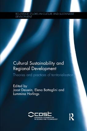 Cultural Sustainability and Regional Development: Theories and practices of territorialisation, 1st Edition (Paperback) book cover