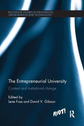 The Entrepreneurial University: Context and Institutional Change, 1st Edition (Paperback) book cover