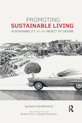 Promoting Sustainable Living: Sustainability as an Object of Desire, 1st Edition (Paperback) book cover
