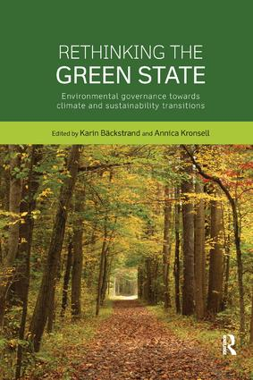 Rethinking the Green State: Environmental governance towards climate and sustainability transitions book cover