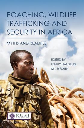 Poaching, Wildlife Trafficking and Security in Africa: Myths and Realities book cover