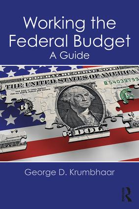 Working the Federal Budget: A Guide, 1st Edition (Paperback) book cover