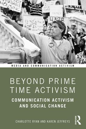 Beyond Prime Time Activism: Communication Activism and Social Change, 1st Edition (Paperback) book cover