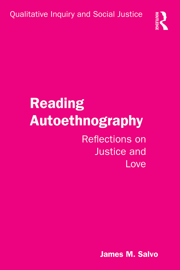 Reading Autoethnography: Reflections on Justice and Love book cover