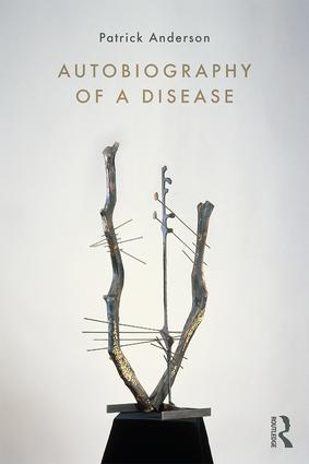 Autobiography of a Disease book cover