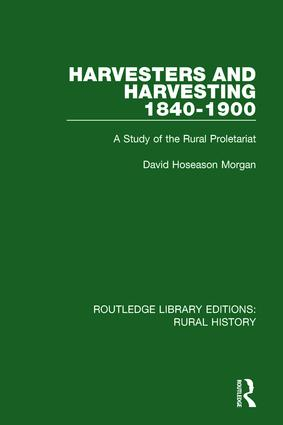 Harvesters and Harvesting 1840-1900: A Study of the Rural Proletariat book cover