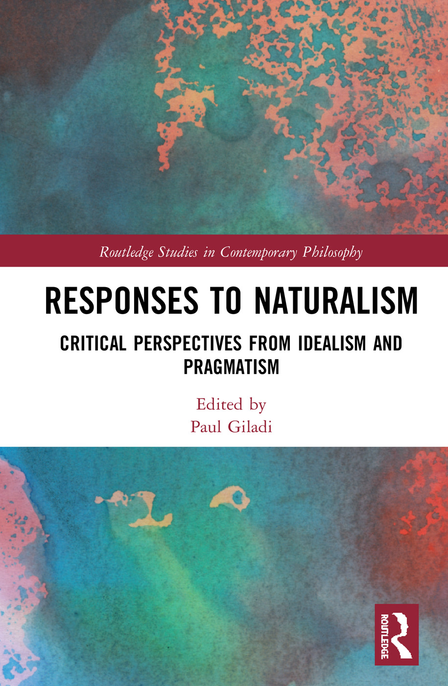 Responses to Naturalism: Critical Perspectives from Idealism and Pragmatism book cover