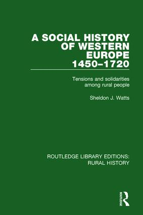 A Social History of Western Europe, 1450-1720: Tensions and Solidarities among Rural People book cover