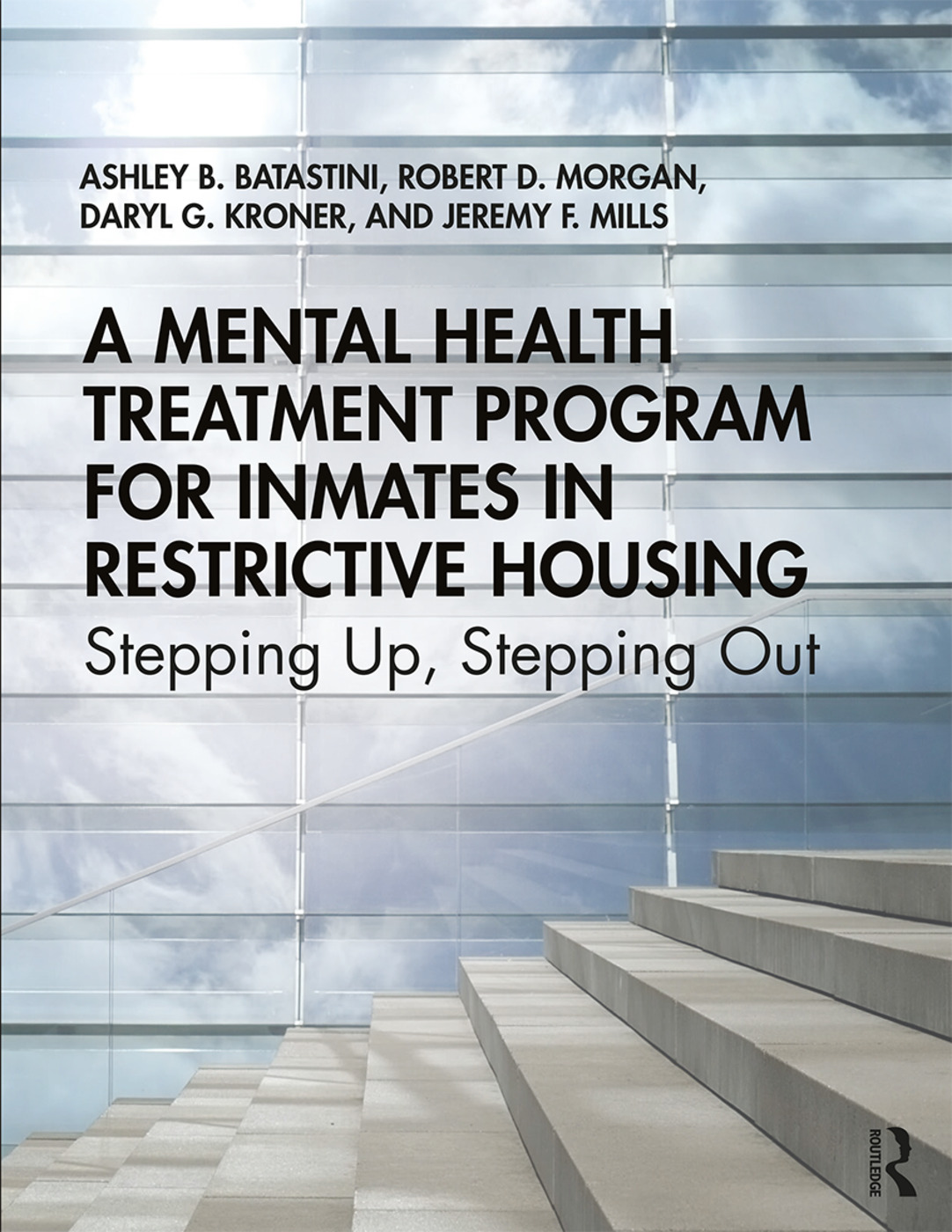 A Mental Health Treatment Program for Inmates in Restrictive Housing: Stepping Up, Stepping Out, 1st Edition (Paperback) book cover