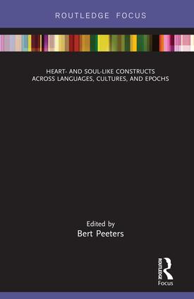 Heart- and Soul-Like Constructs across Languages, Cultures, and Epochs: 1st Edition (Hardback) book cover