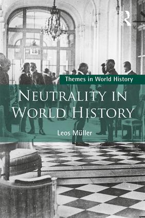 Neutrality in World History: 1st Edition (Paperback) book cover