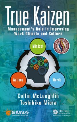 True Kaizen: Management's Role in Improving Work Climate and Culture, 1st Edition (e-Book) book cover