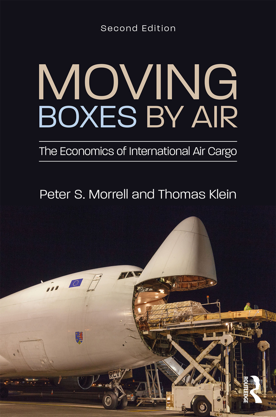 Moving Boxes by Air: The Economics of International Air Cargo, 2nd Edition (Hardback) book cover