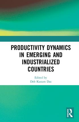 Productivity Dynamics in Emerging and Industrialized Countries: 1st Edition (Hardback) book cover