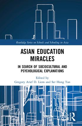 Asian Education Miracles: In Search of Sociocultural and Psychological Explanations book cover