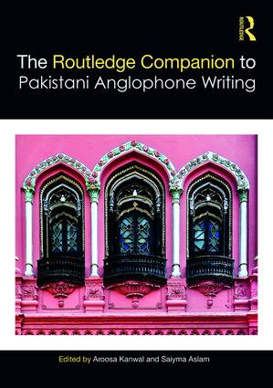 Routledge Companion to Pakistani Anglophone Writing book cover